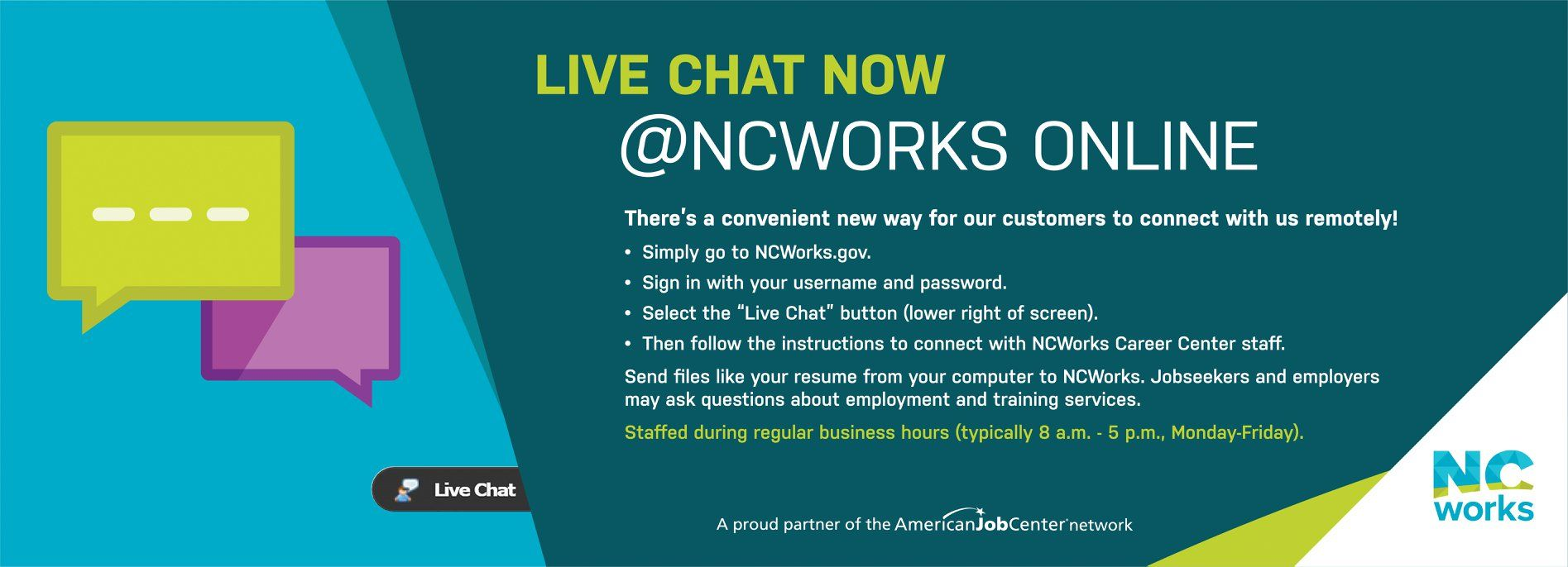 NEW! Chat with NCWorks Career Center staff on www.NCWorks