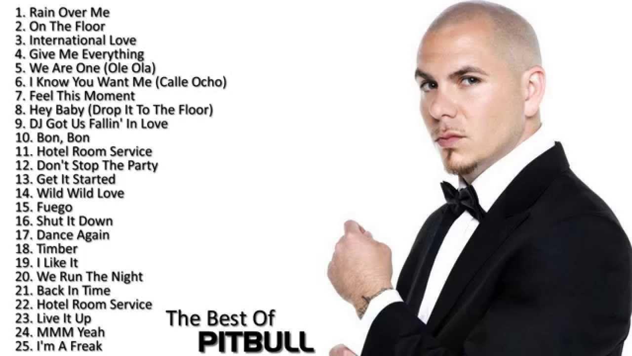 The Best Of Pitbull Pitbull's Greatest Hits (Full Album