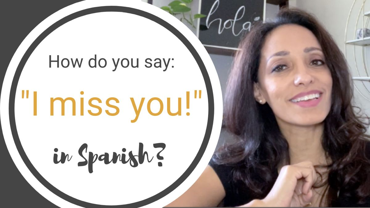 Learn how to say i miss you in spanish in 2020 free