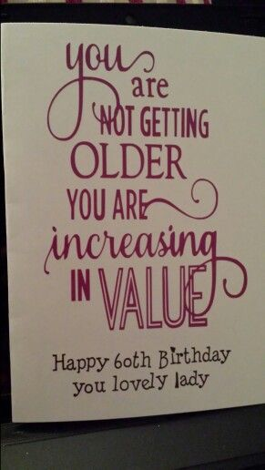 Birthday Card For A Friends Mam Who Was 60 Nice Verse Using Silhouette Portrait And Vinyl