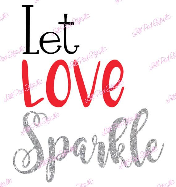 Let LOVE Sparkle Instant Download SVG and DXF for Cameo