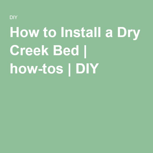 How to Install a Dry Creek Bed | how-tos | DIY