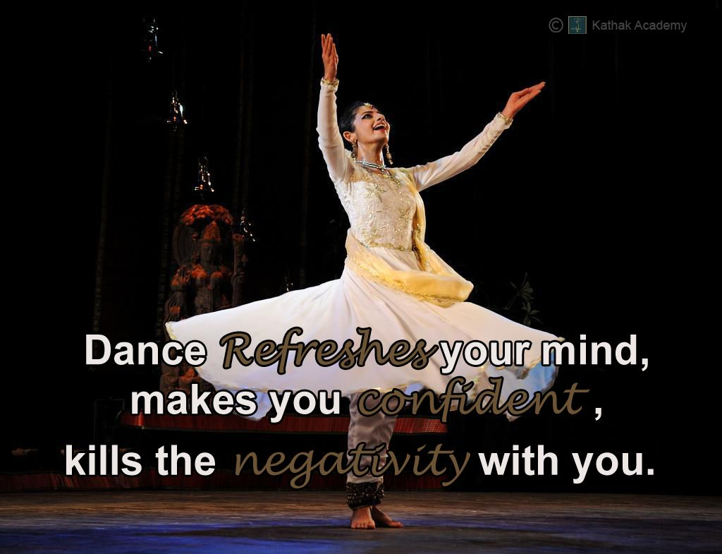 Dance Refreshes your mind makes you confident kills the negativity