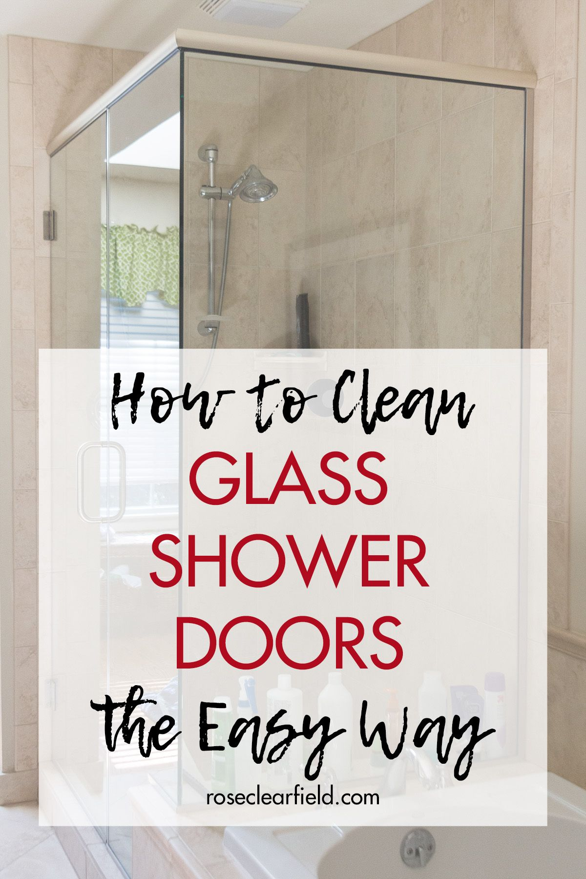 How To Clean A Glass Shower The Easy Way With Images Glass