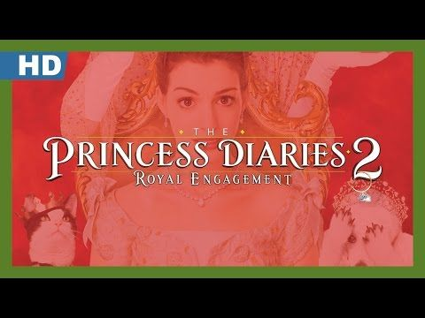 Watch The Princess Diaries 2: Royal Engagement Full-Movie Streaming