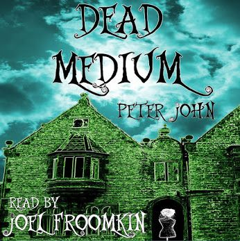 Get PDF Dead Medium: Not Your Average Ghost Story