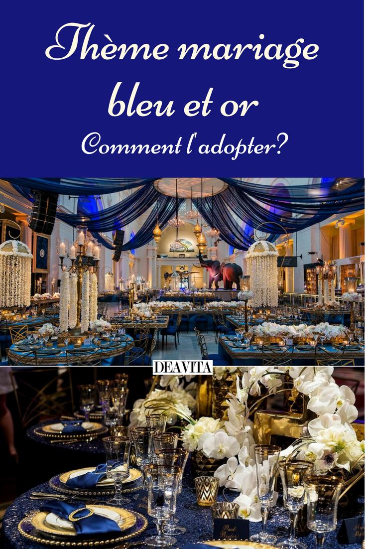 Idee Deco Chic Et Choc thème mariage bleu et or, créez une cérémonie emprunte de