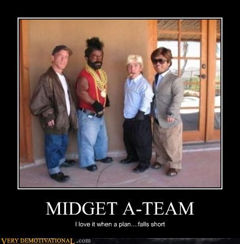 223e778f7961dd3d266fe18e5f81aa0b demotivational posters midget team =d pinterest humour