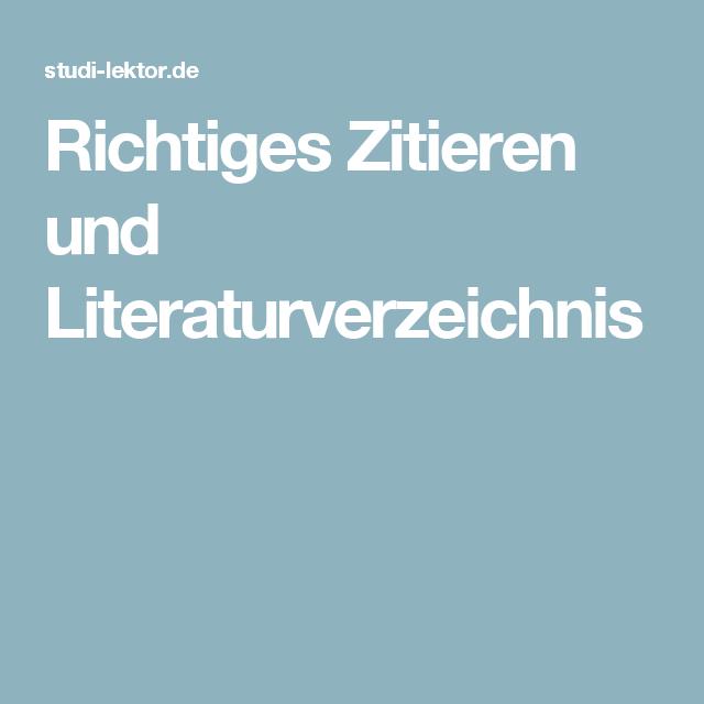 Richtiges Zitieren Und Literaturverzeichnis Richtig Zitieren Zitieren Literatur