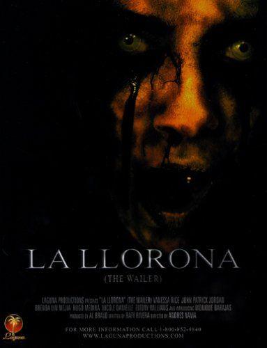 La Llorona The Wailer La Llorona Peliculas De Terror Peliculas