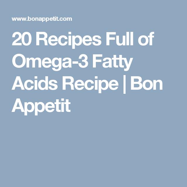 20 Recipes Full of Omega-3 Fatty Acids Recipe | Bon Appetit