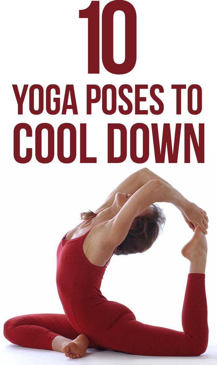 7 Yoga Poses To Cool Down Yoga Poses Yoga And Workout