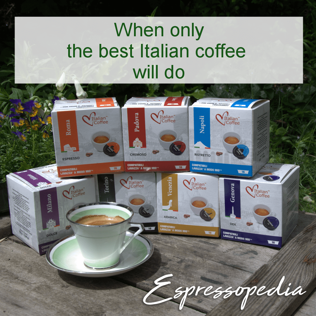 Fussy about your coffee? Us too. Only the best Italian
