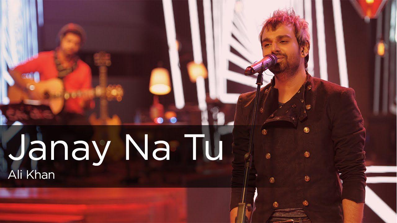 Janay Na Tu Ali Khan Episode 1 Coke Studio 9 Music