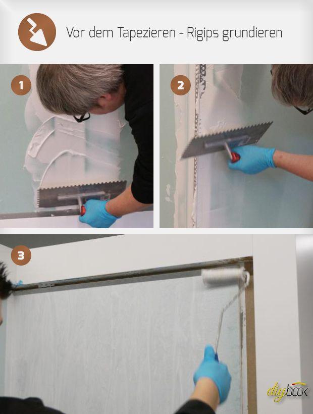 Tapezieren Anleitung vor dem tapezieren rigips grundieren rigips tapezieren und