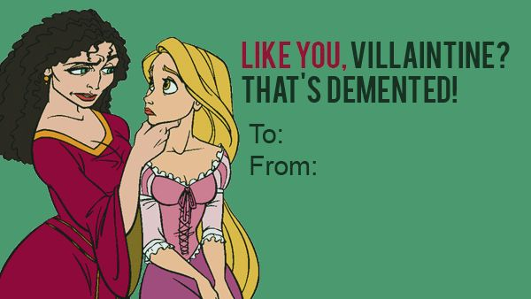 2240df24aa1ce14e9f8c6343909f6d06 mother gothel from tangled 21 wicked disney valentine's day,Disney Valentine Meme
