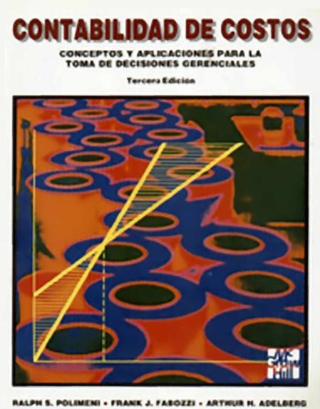 Descarga Gratis Libro De Contabilidad De Costos Material Educativo Contabilidad De Costos Contabilidad Contaduria Y Finanzas