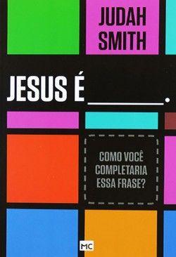 Livro Jesus E Como Voce Completaria Essa Frase Judah