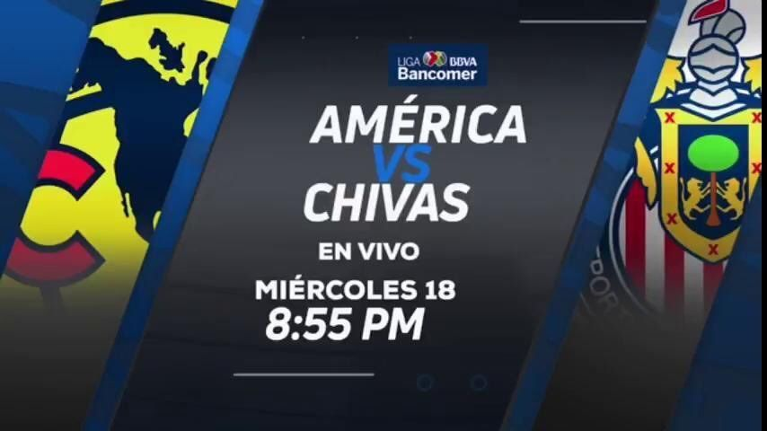 Canal 5 America Vs Chivas En Vivo Liga Mx 2017 A Que Hora Juega En Vivo Liguilla Mx Chivas Canales