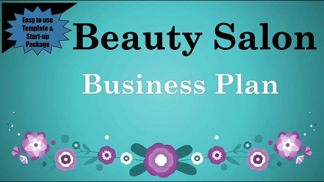 40 Hair Salon Business Plans Beauty salon business plan