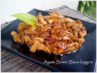 Catatan Nina Ayam Suwir Saus Inggris Makan Malam Resep Masakan Ayam