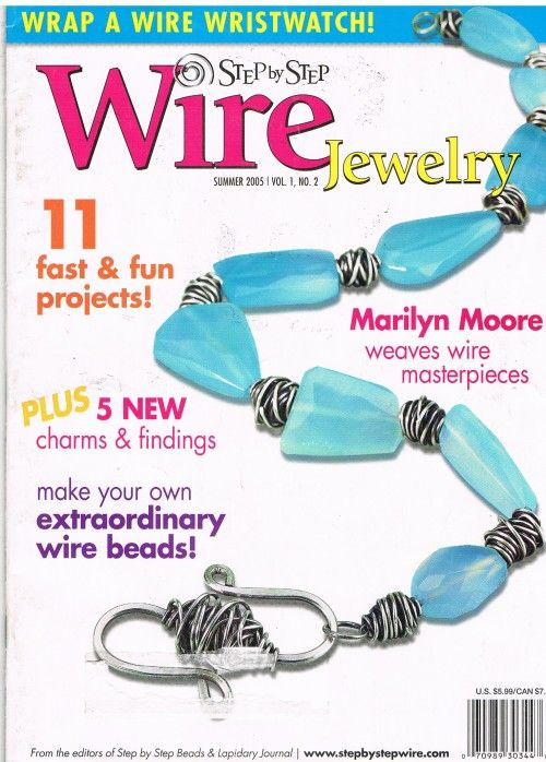This back issue of Step by Step Wire Jewelry magazine features clear ...