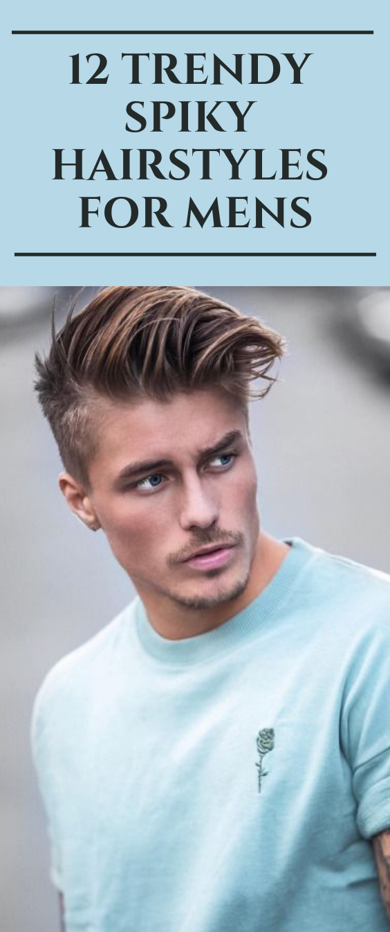 12 Trendy Spiky Hairstyles For Mens Hair Haircut Hairstyle