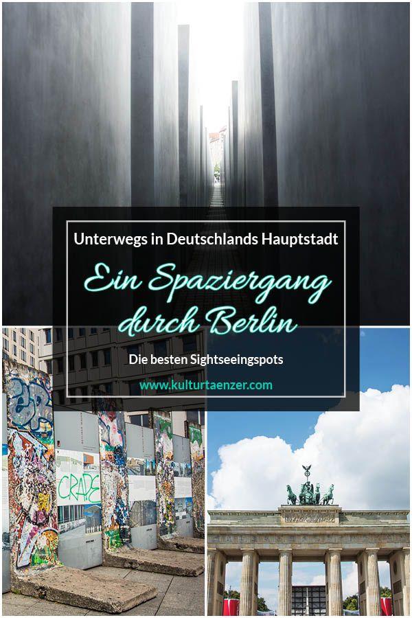Ein Spaziergang durch Berlin - Unterwegs in einer der deutschen Hauptstadt. Die besten Sightseeingspots Berlins. #kurzurlaub #unterwegsinberlin #spaziergangdurchberlin #städtetrip
