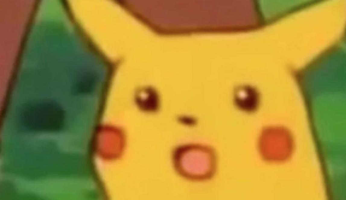 Surprised Pikachu Pikachu Memes Pikachu Painting Memes