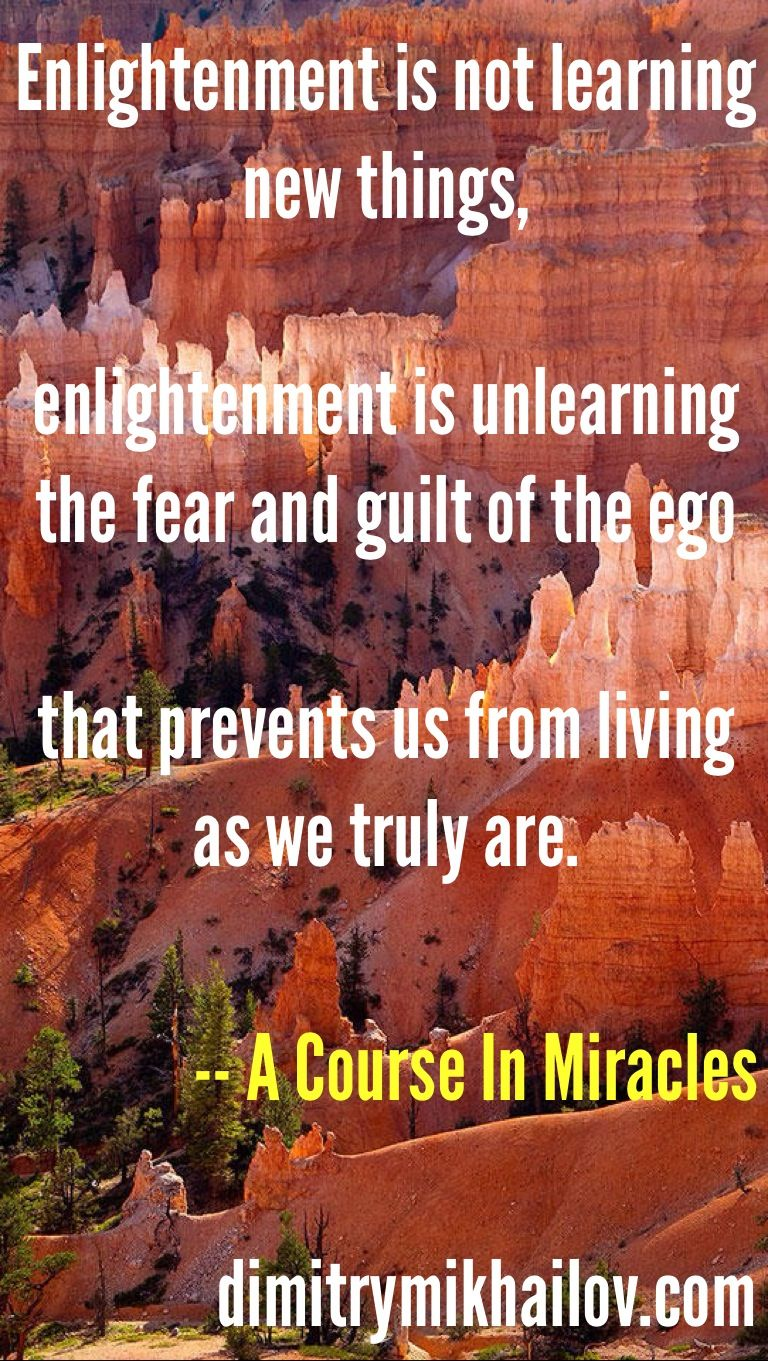 Enlightenment Is Unlearning Fear Enlightenment Comes In Small