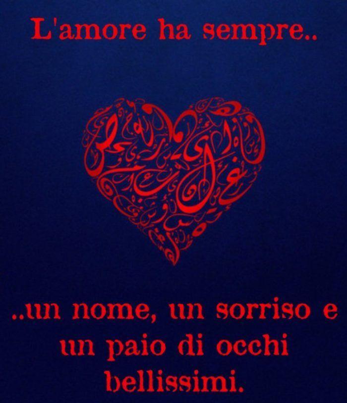 Le Più Belle Frasi Damore Per Lei E Per Lui Italy Love Quotes