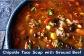 Easy Chipotle Taco Soup with Ground Beef - #groundbeeftacos