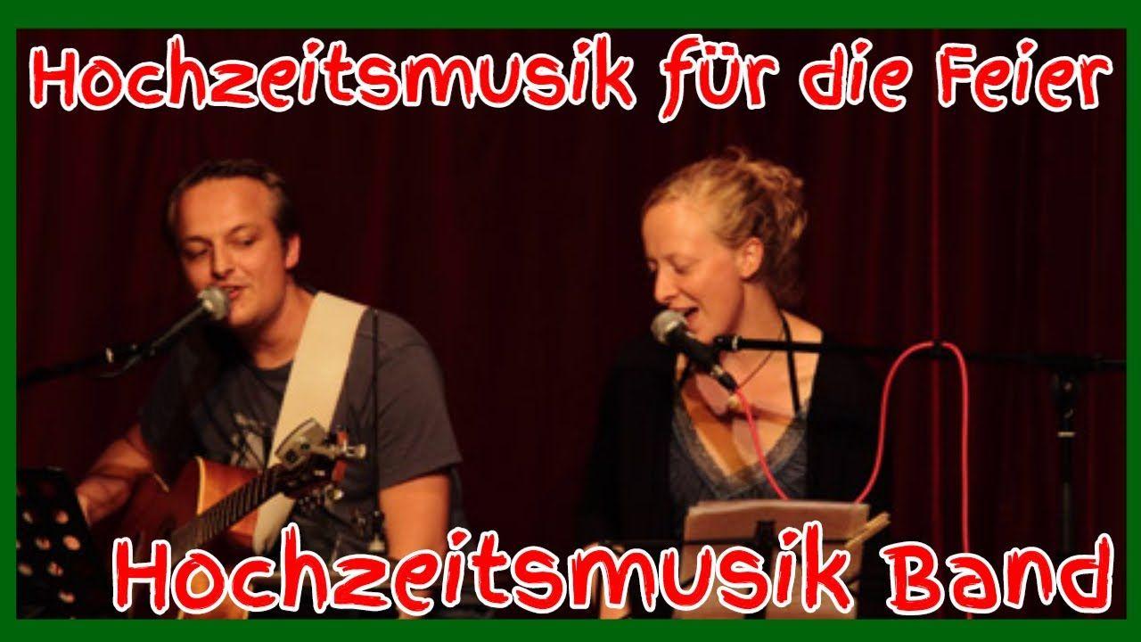 Hochzeitsmusik Fur Die Feier Hochzeitsmusik Band Hochzeitsmusik Vorschl Hochzeitsmusik Familienfeier Betriebsfeier