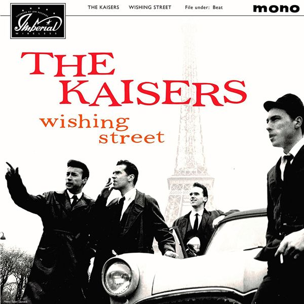 THE KAISERS Wishing Street (LBW Records) CD/LP/FLAC/MP3 street date August 25, 2017