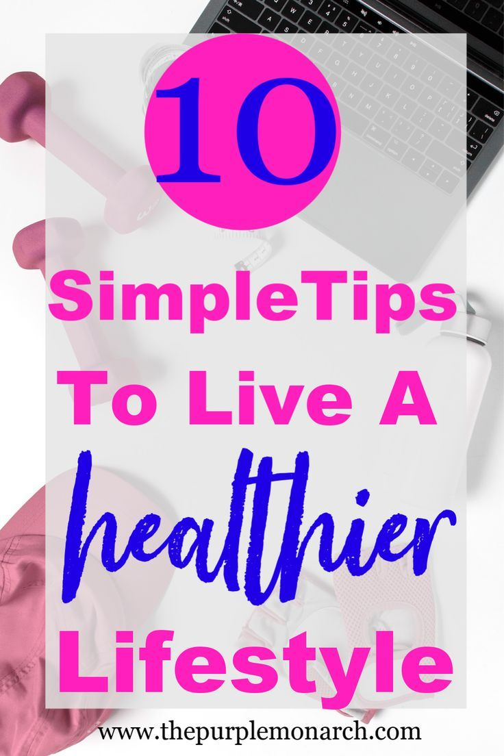 Photo of 10 Simple Tips to Make Healthy Living Easier ⋆ The Purple Monarch