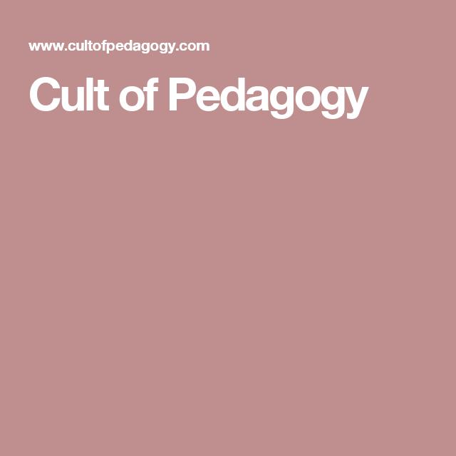 Additional Educational Resource Cult Of Pedagogy Is A Teacher