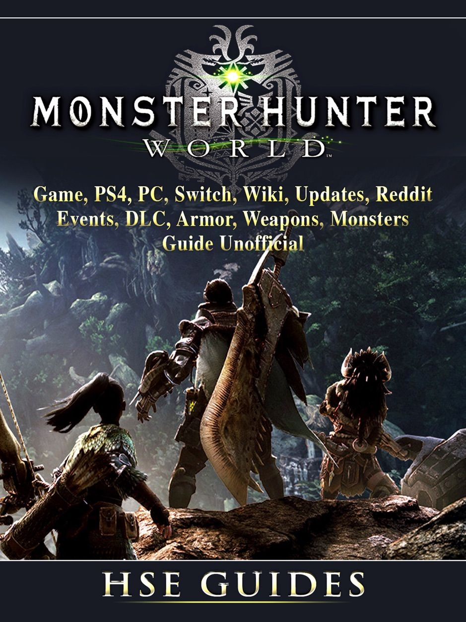 鈥嶮onster Hunter World Game, PS4, PC, Switch, Wiki, Updates