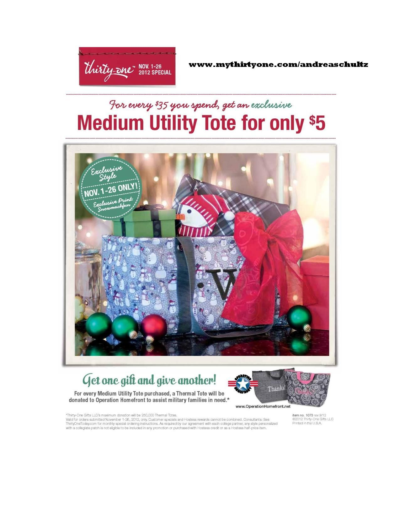Thirty-One has an awesome Customer Special in November! For EVERY $35 that you spend, you can purchase the Medium Utility Tote for only $5! Here are all of the print options and useful solutions! They make great gifts - and Christmas is right around the corner!  In addition, for every Medium Utility Tote purchased, Thirty-One will donate a thermal tote to Operation Home Front to assist military families in need! Win-Win!  Order yours at www.mythirtyone.com/andreaschultz