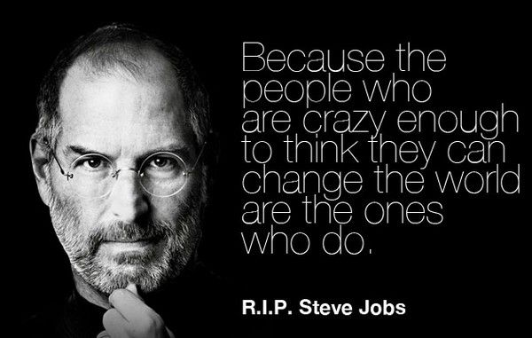 Crazy Steve Jobs Quotes Job Quotes Technology Quotes