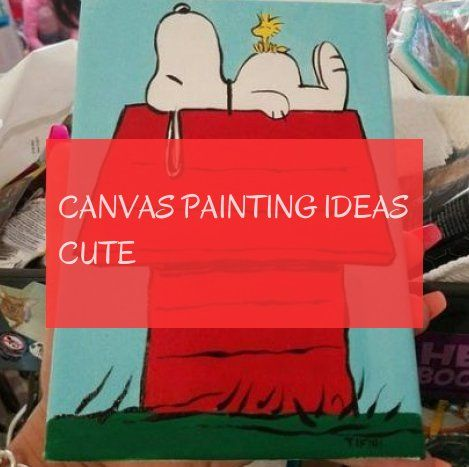canvas painting ideas cute