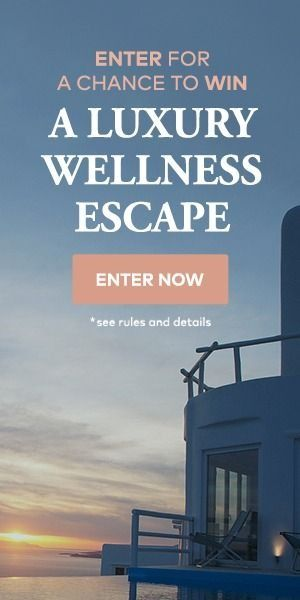 Need a vacation? Enter for a chance to win a luxury wellness escape!