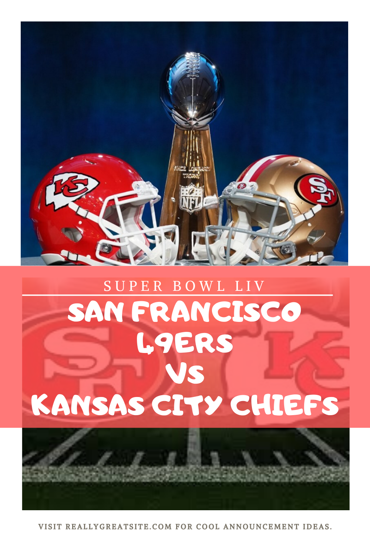 Super Bowl Liv 2020 San Francisco 49ers Vs Kansas City Chiefs Superbowl2020 In 2020 49ers Vs Kansas City Chiefs Super Bowl