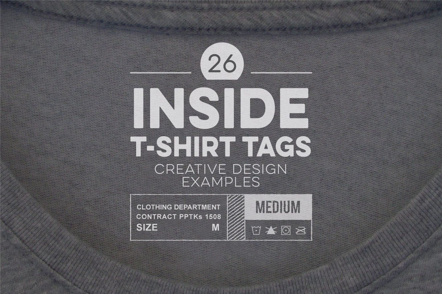 26 Outstanding Inside T Shirt Tag Examples To Inspire Your Next