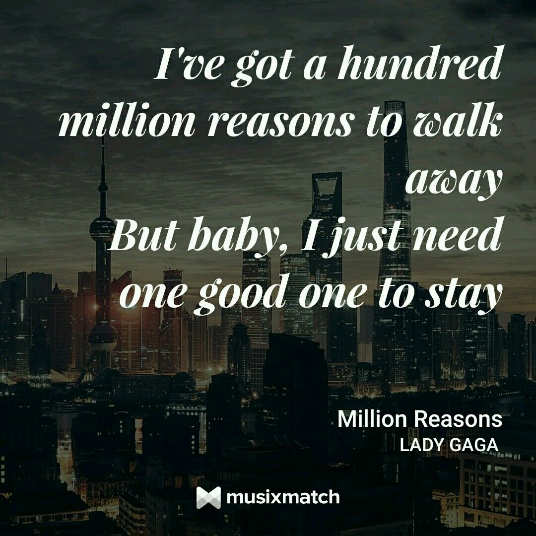 Million Reasons Lady Gaga Lyrics To Live By Million Reasons
