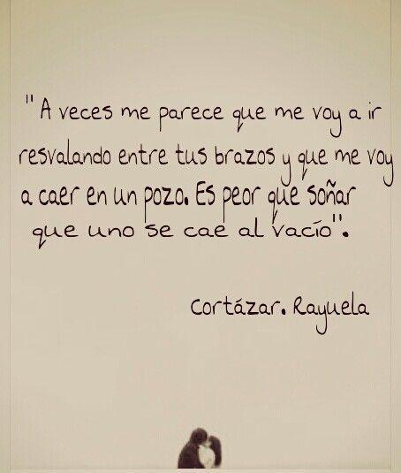 Rayuela Cortazar Frases Citas De Poesía Y Julio Cortázar