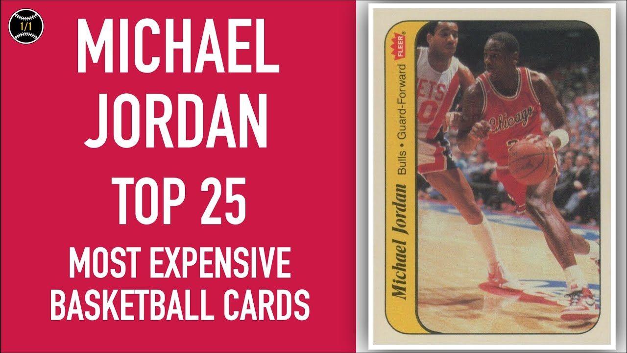 Michael Jordan Top 25 Most Expensive Basketball Cards
