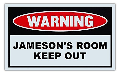 Novelty Warning Sign Jamesons Room Keep Out For Boys Girls Kids Extraordinary Keep Out Signs For Bedroom Doors