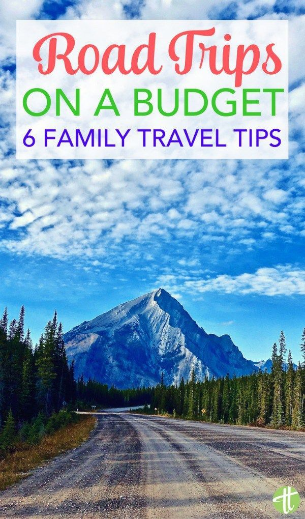 Planning A Family Road Trip Money Saving Tips And Tricks For Sticking To Budget On Your Next Vacation