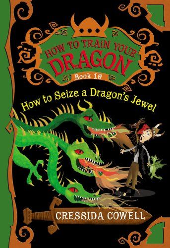 how to train a dragon by cressida cowell