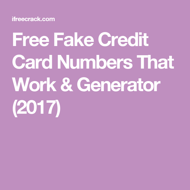 Free Fake Credit Card Numbers That Work & Generator (2017)